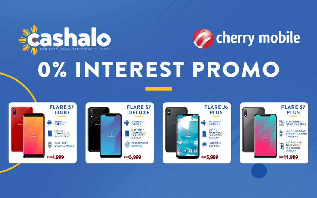 Cherry Mobile X Cashalo Zero 0% Percent Interest Promo
